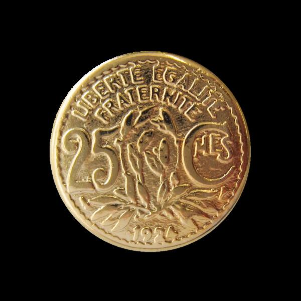 Flacher goldfarbener Metall Ösen Knopf wie frz. 25 Centime Münze von 1924